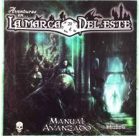 Adventures en la Marca del Este - Manual Avanzado (Adventures in the East Mark - Advanced Manual, Spanish Edition)