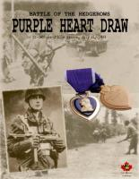 Battle of the Hedgerows - Purple Heart Draw
