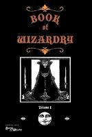 Book of Wizardry Vol. 1
