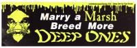 Marry a Marsh - Breed More Deep Ones Bumper Sticker