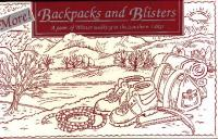 More! Backpacks and Blisters