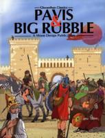 Pavis & Big Rubble