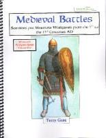 Medieval Battles - Scenarios for Miniature Wargames 500-1300 AD