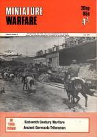 "Vol. 3, #6 ""Sixteenth Century Warfare, Ancient Germanic Tribesmen"""
