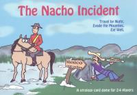 Nacho Incident, The