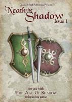 Neath the Shadow #1
