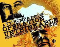 Operation Unthinkable - Churchilll's World War III