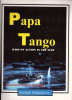 Papa Tango - WWII PT Action in the Slot