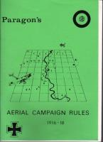 Paragon's Aerial Campaign Rules - 1916 - 1918