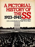 Pictorial History of the SS, 1923-1945