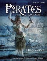 """Winter 2006-07 """"Pirate Portraits of Tiger Lee, The Stronghold of Tortuga, Legends of Davy Jones"""""""
