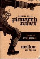 Planarch Codex - Dark Heart of the Dreamer