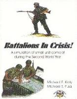 Battalions in Crisis Collection - Core Rules + Modules 1 & 2