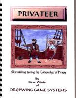 Privateer - Skirmishing During the Golden Age of Piracy