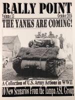 Rally Point Volume #13 - The Yanks are Coming!