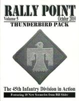 Rally Point Volume #5 - Thunderbird Pack, The 45th Infantry Division in Action