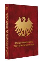 Reisefuhrer in die Deutschen Schatten (Travel Guide to the German Shadows) (German, Limited Edition)