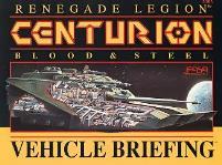 Centurion - Blood & Steel - Vehicle Briefing