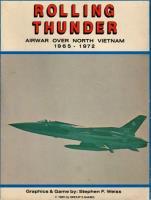 Rolling Thunder - Air War Over North Vietnam