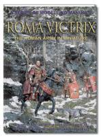Roma Victrix - The Roman Army in Miniature