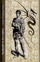 Spellcraft & Swordplay (Revised & Expanded Edition)