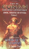 Anok, Heretic of Stygia #1 - Scions of the Serpent