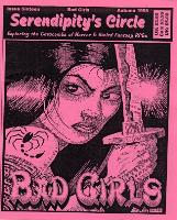 "#16 ""Bad Girls, Sine Qua Nona, No Rest for the Wicked"""