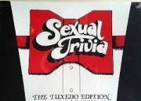 Sexual Trivia - Tuxedo Edition