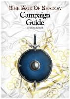Age of Shadow, The - Campaign Guide