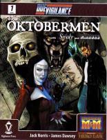 #1 - Oktobermen Special Edition w/Smoke & Mirrors