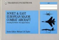 Soviet and East European Major Combat Aircraft