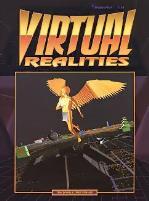 Virtual Realities 1.0