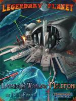 Legendary Planet - Legendary Worlds, Melefoni (Starfinder)