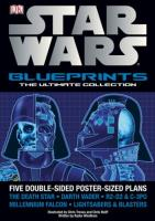 Star Wars Blueprints - The Ultimate Collection