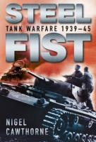 Steel Fist - Tank Warfare 1939-45