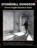 Stonehell Dungeon - Down Night-Haunted Halls
