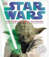 Star Wars - The Complete Visual Dictionary