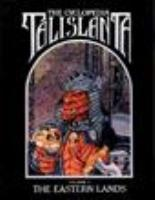 Cyclopedia Talislanta #5 - The Eastern Lands