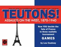 Teutons! - Assaults on the West, 1870 - 1940