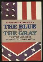 Blue and the Gray (2 Volumes in 1!)