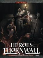 Heroes of Thornwall, The