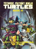 Teenage Mutant Ninja Turtles - Book III