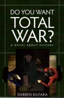 Do You Want Total War?