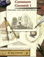 Common Ground I - Churches, Inns and Merchants