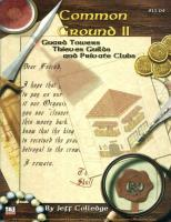 Common Ground II - Guard Towers, Thieves Guilds and Private Clubs