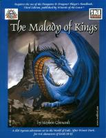 Malady of Kings, The