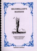 Maximillian's Mansion