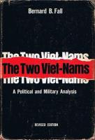 Two Viet-Nams, The - A Political and Military Analysis