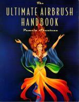 Ultimate Airbrush Handbook