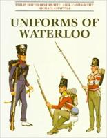 Uniforms of Waterloo in Colour (1996 Edition)